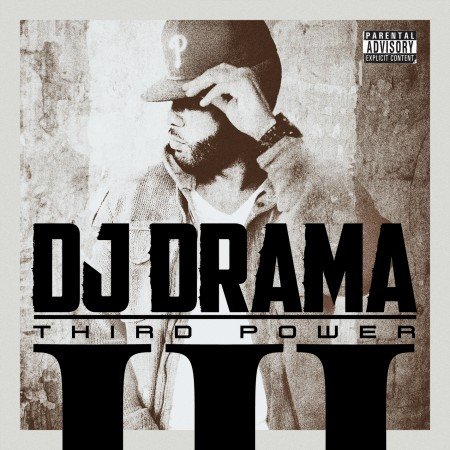 DJ-Drama-Third-Power-450x450