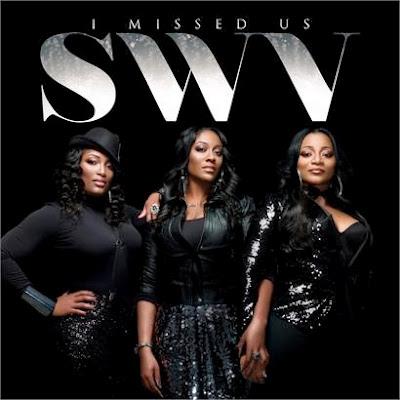 SWV-I-Missed-Us